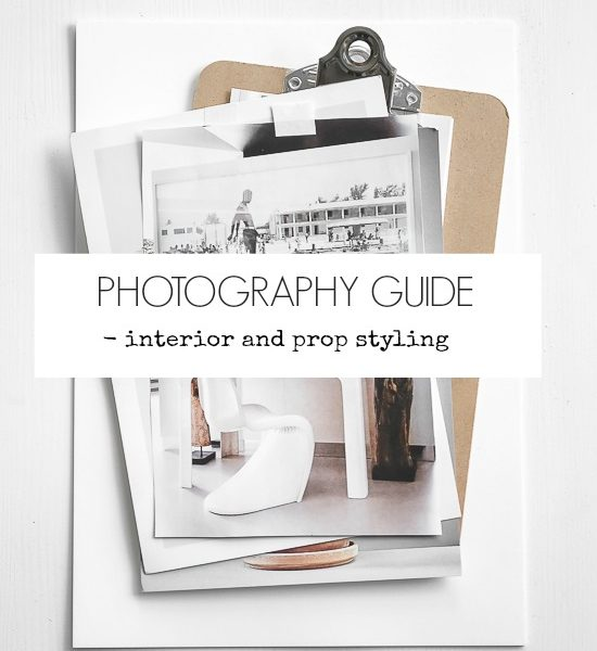 Photography guide – Interior and Prop styling