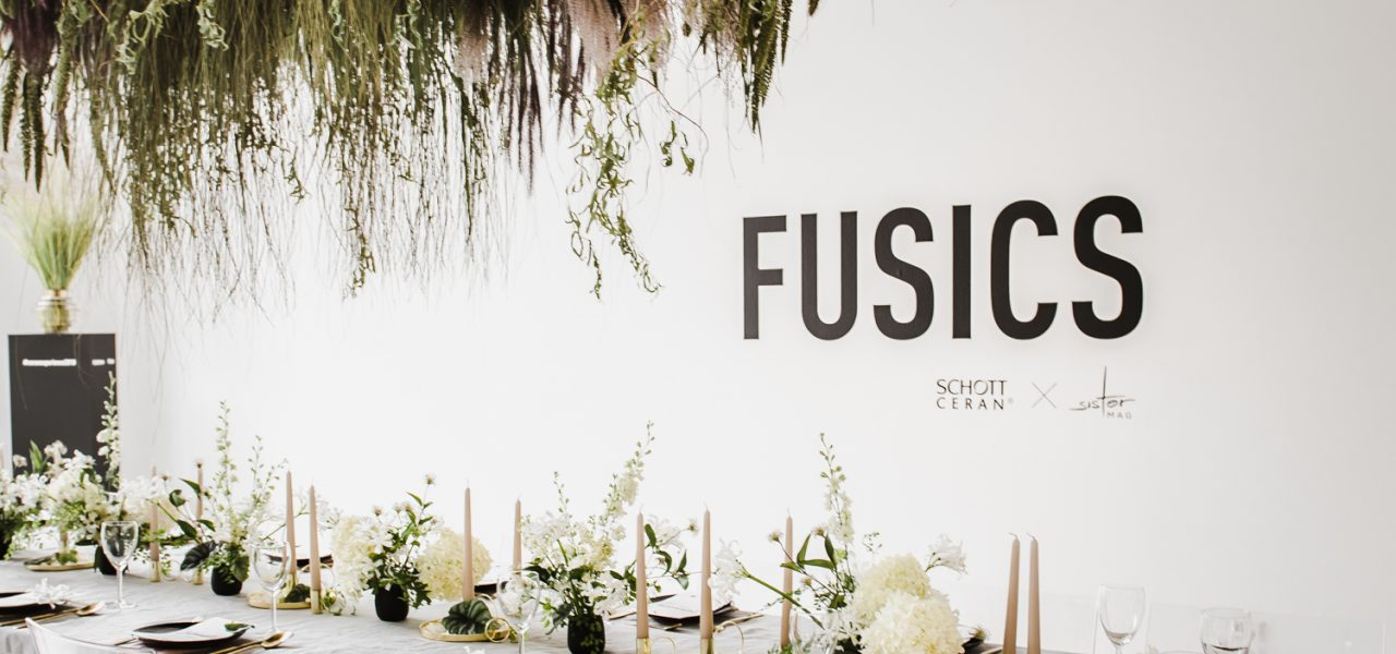 FUSICS – SCHOTT CERAN® & sisterMAG event in Berlin