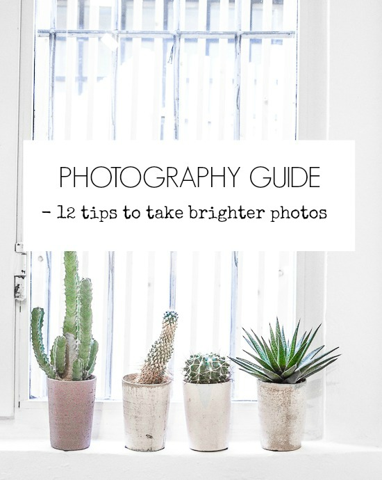 12 tips to take brighter photos
