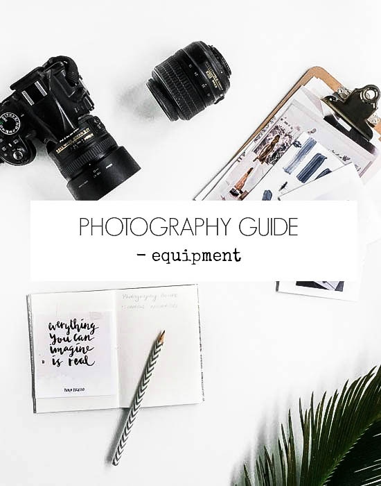 Photography guide - equipment