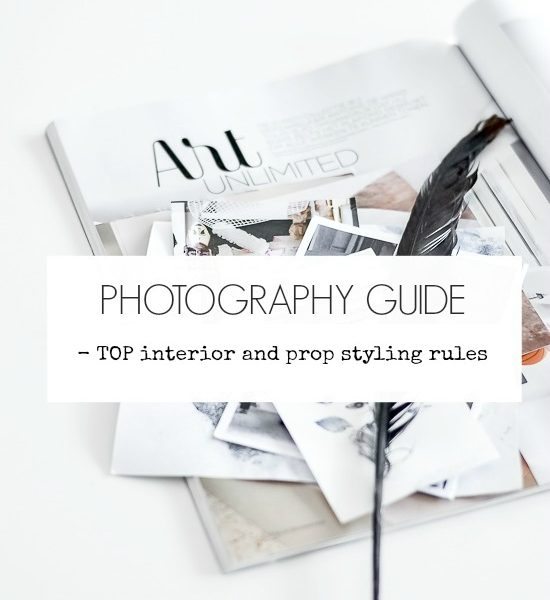 Photography Guide – Top Interior and Prop Styling Rules to Follow